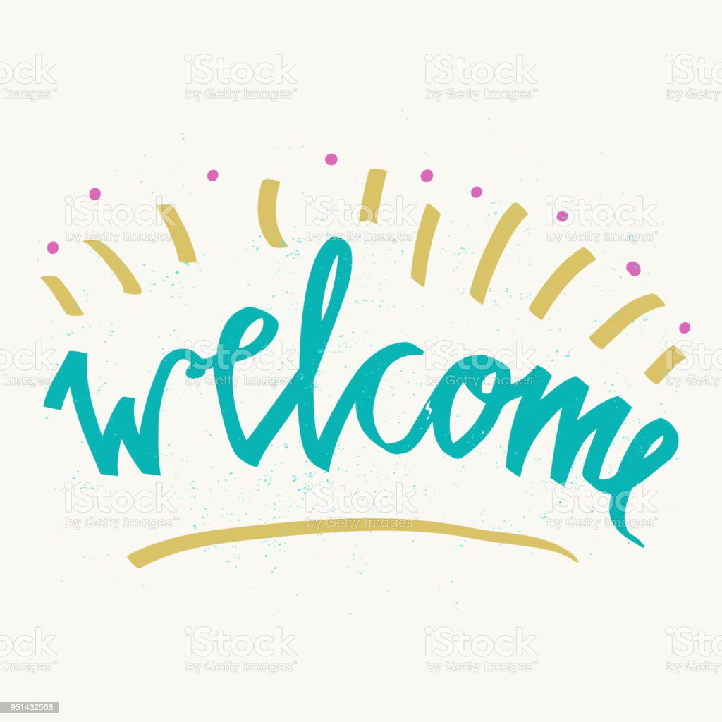 Welcome Hand Lettering Inscription Hand Drawn Elements Modern Design ...