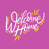 Welcome home. Hand drawn vector lettering. Isolated on pink background. Motivation phrase. Design for poster, greeting card, photo album, banner.
