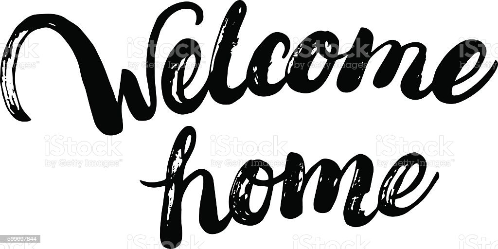 Welcome home hand written calligraphy lettering for greeting card or welcome home hand written calligraphy lettering for greeting card or royalty free welcome home hand m4hsunfo