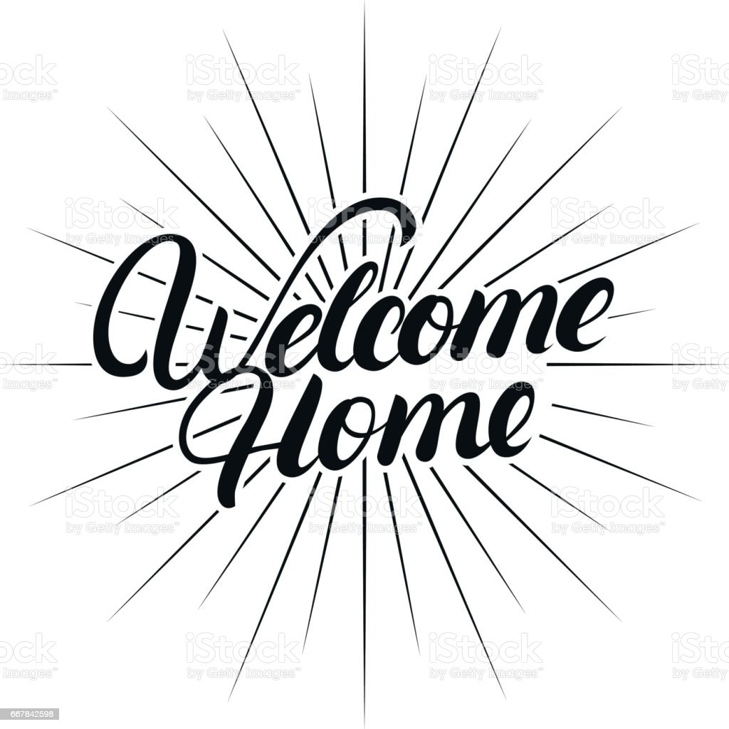 Welcome Home Hand Written Lettering Stock Vector Art & More Images ...