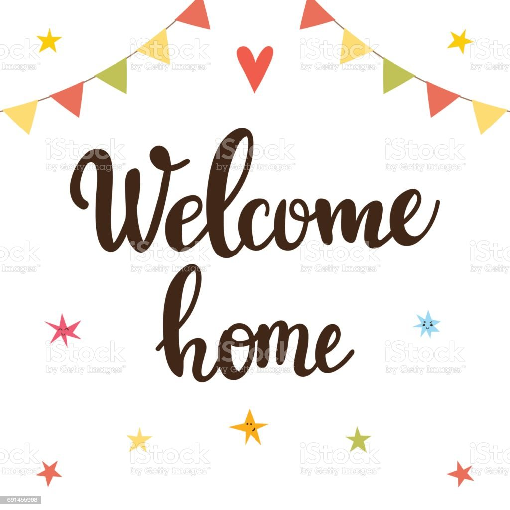 welcome home inspirational quote hand drawn lettering