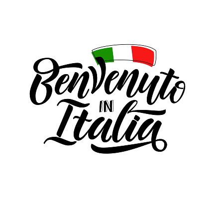 Welcome in Italia in Italian language