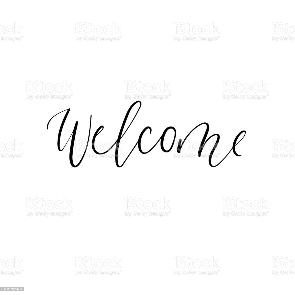 Welcome modern calligraphy inscription handwritten