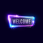 Welcome neon sign on dark blue background. Realistic light laser frame with greeting text star flash particles for night club bar shop design. Retro glowing color signboard. Bright vector illustration