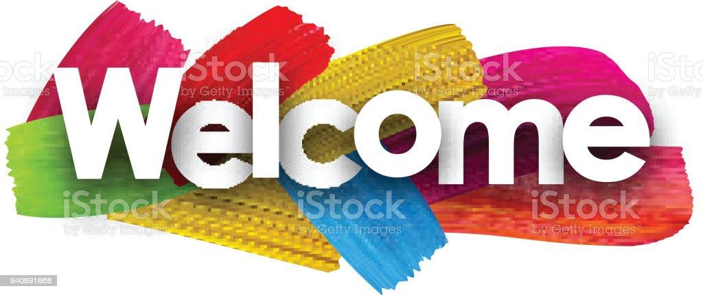 Welcome poster with brush strokes. welcome poster with brush strokes - immagini vettoriali stock e altre immagini di alla moda royalty-free