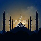 Welcome Ramadan Month (Turkish Hosgeldin Ya Sehri Ramazan, Hos Geldin On Bir Ayin Sultani), vector study on the Blue Mosque Silhouette