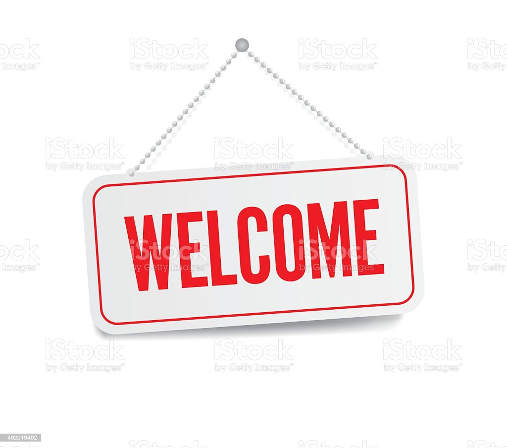 Welcome sign hanging isolated on white wall vector art illustration