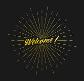Welcome. Sunburst Line Rays. For Greeting Card, Poster and Web Banner. Vector Illustration, Design Template.