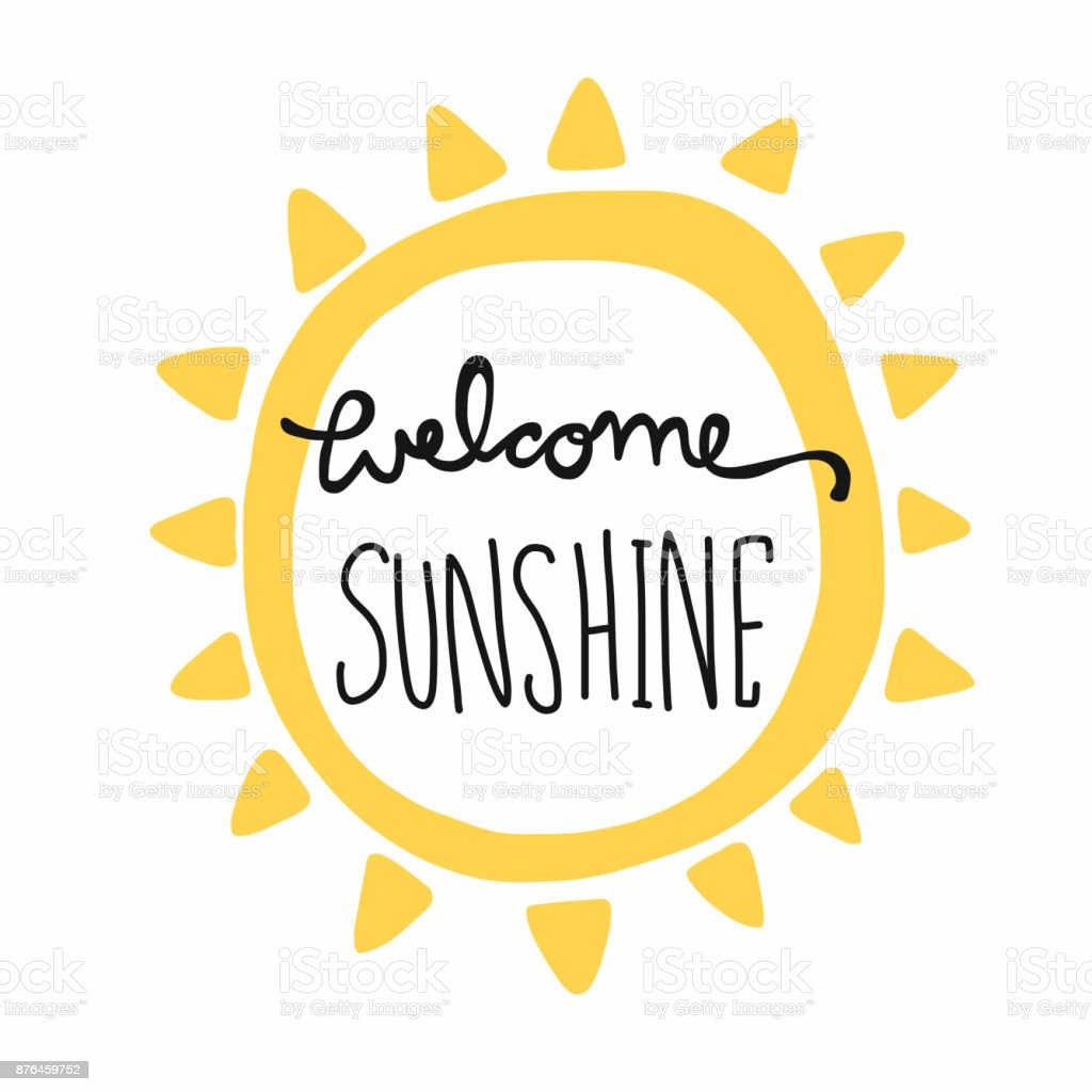 Welcome Sunshine Word Lettering And Sun Shape Vector Illustration Stock Vector Art & More Images ...