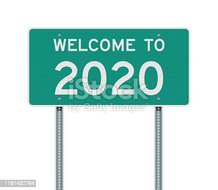 Vector illustration Welcome to 2020 green American road sign