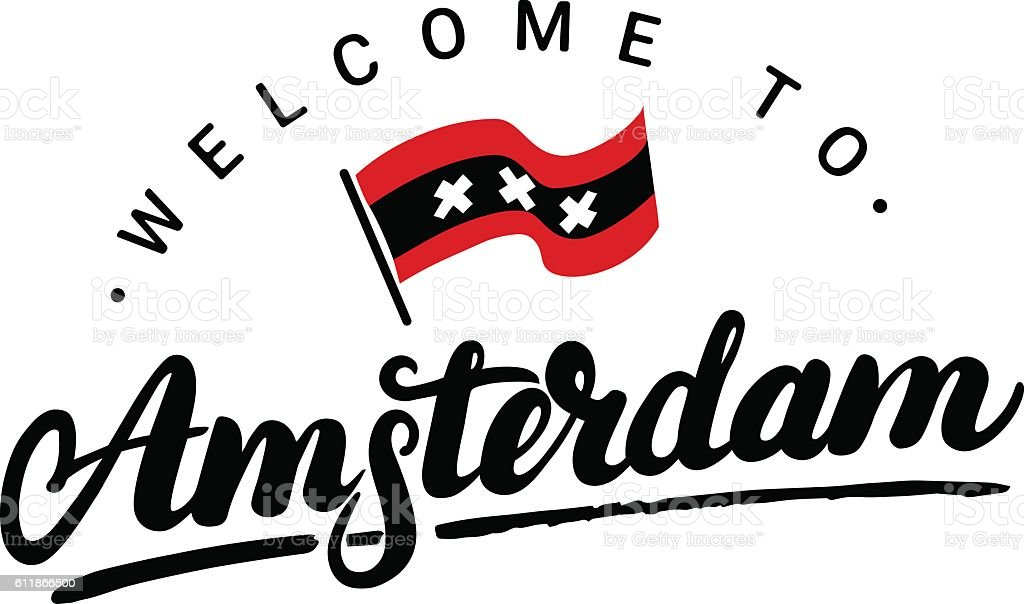 Welcome to Amsterdam hand written lettering with flag. - Illustration vectorielle