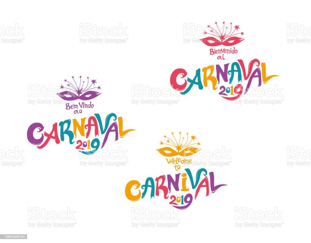 ¡Bienvenido a carnaval 2019. Un conjunto de tres insignias de carnaval multicoloras brillantes en tres idiomas, Inglés, español y portugués. - ilustración de arte vectorial
