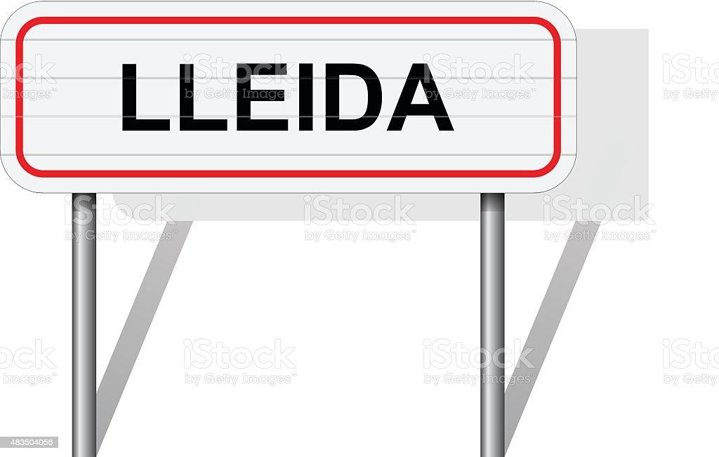 Добро пожаловать в Ллейде Испания Дорожный знак ВЕКТОР - Векторная графика 2015 роялти-фри