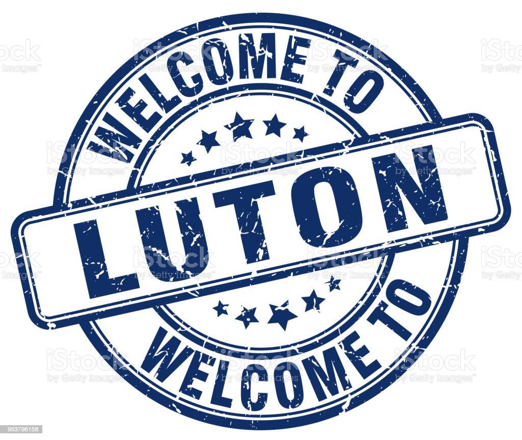 welcome to Luton blue round vintage stamp vector art illustration