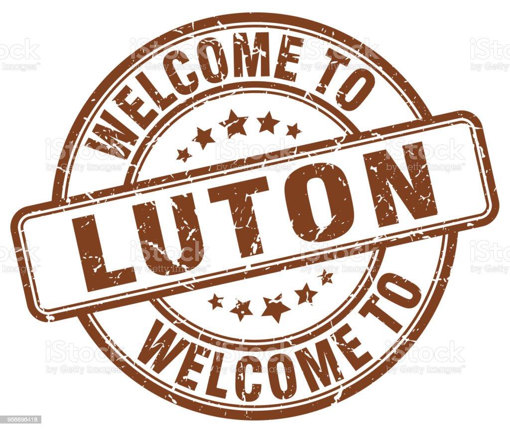 welcome to Luton brown round vintage stamp vector art illustration