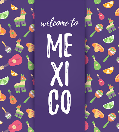 Welcome to Mexico card. Cinco de Mayo Mexican Pattern, fashion imprint. T-shirt print of ethnic symbols with maracas, pinata, fruits, sombrero, cactus, guitar.