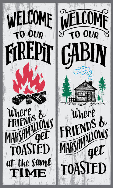 welcome to our firepit and cabin sign - log cabin stock illustrations, clip art, cartoons, & icons