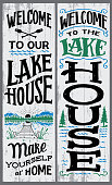 Welcome to our lake house, make yourself at home. Hand-drawn typography vertical sign set for home decoration