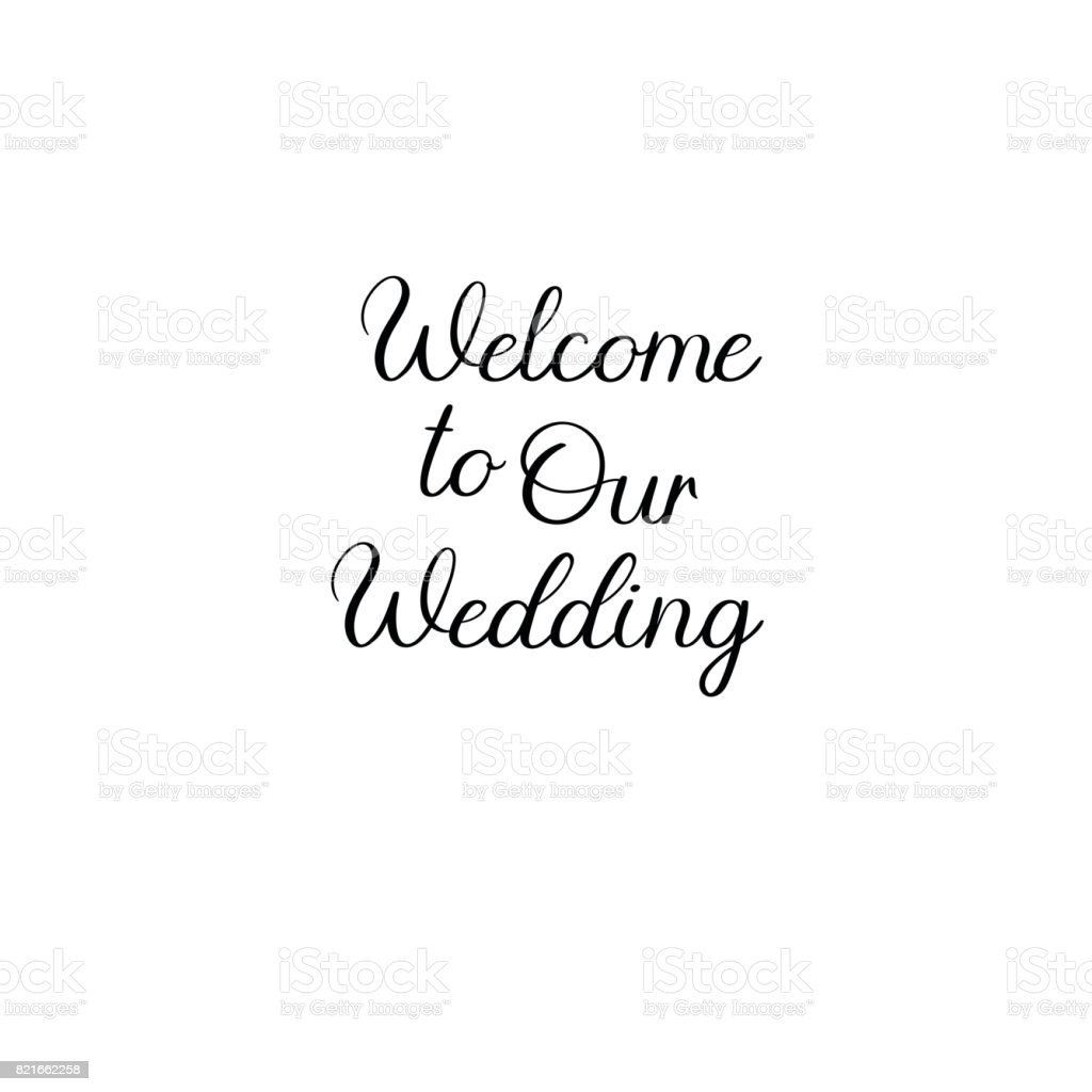 Welcome to our wedding handwritten calligraphy for greeting cards welcome to our wedding handwritten calligraphy for greeting cards wedding invitations download vetor junglespirit Image collections