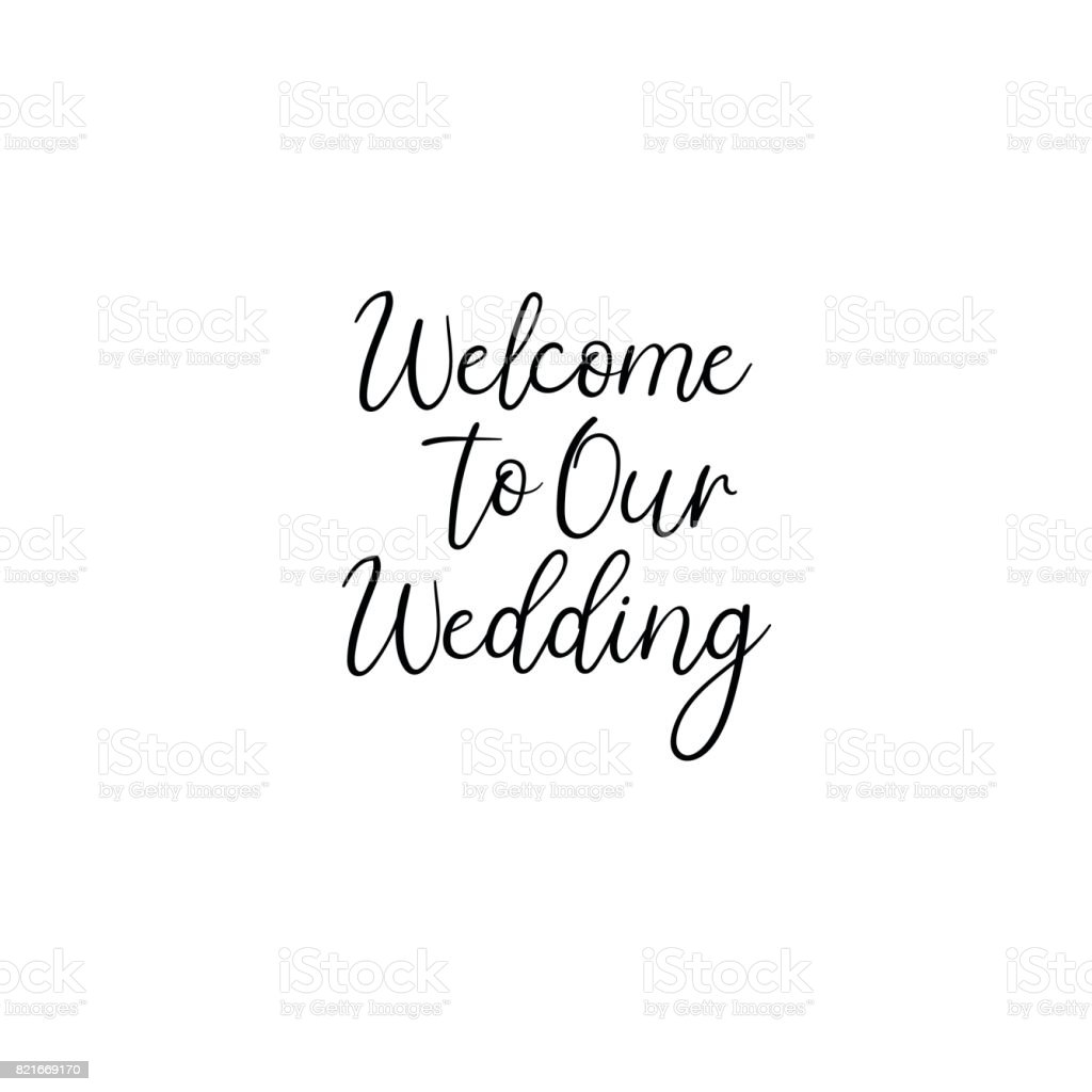 Welcome To Our Wedding Handwritten Calligraphy For Greeting Cards ...