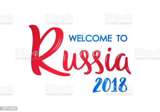 Welcome to russia 2018 lettering banner hand drawn brush calligraphy vector id958138662?b=1&k=6&m=958138662&s=612x612&h=cwznkq3nxefojwm3vk0ltcdoykagz yuyhtakzl30ae=
