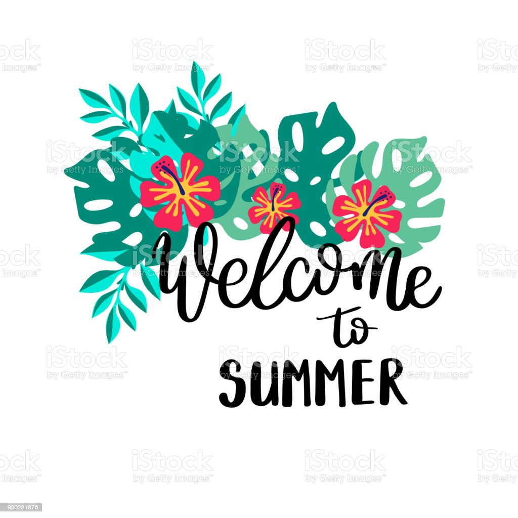 Welcome To Summer Summer Quote Handwritten For Holiday Greeting