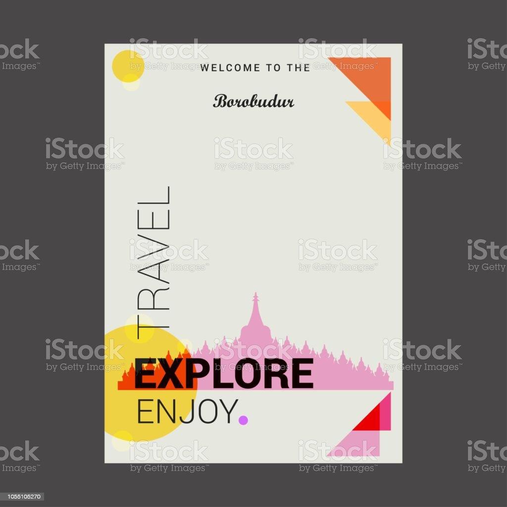 Welcome to The Borobudur Jawa Tengah, Indonesia Explore, Travel Enjoy Poster Template vector art illustration