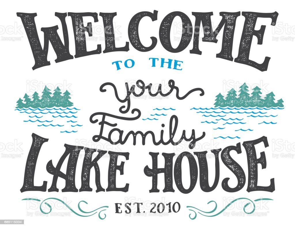 Welcome to the lake house sign vector art illustration