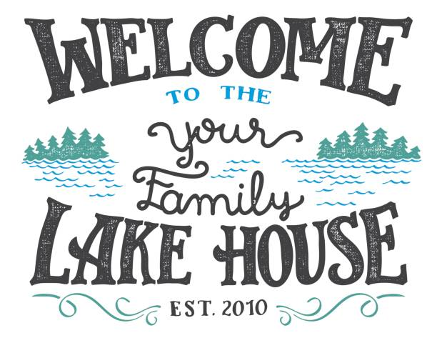 welcome to the lake house sign - jezioro stock illustrations