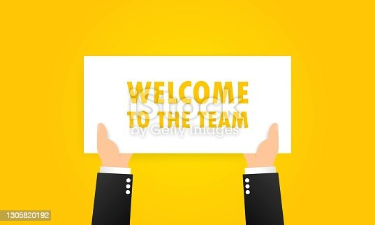 istock Welcome to the team banner in hands. Partnership, teamwork concept. Vector on isolated background. EPS 10 1305820192