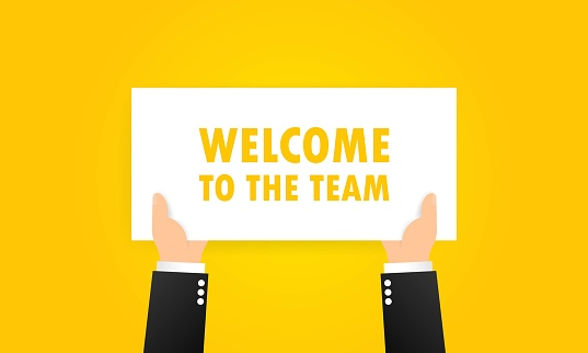 Welcome to the team banner in hands. Partnership, teamwork concept. Vector on isolated background. EPS 10.