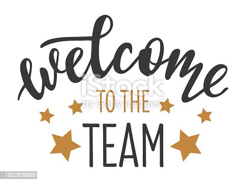 istock Welcome to the team hand drawn lettering logo icon in trendy golden grey colors. Vector phrases elements for postcards, banners, posters, mug, scrapbooking, phone cases and clothes design. 1302839569