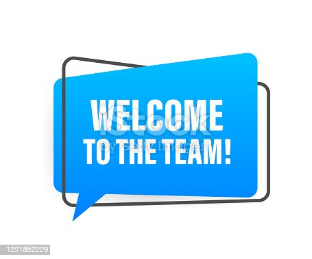 Welcome to the team written on speech bubble. Advertising sign. Vector stock illustration