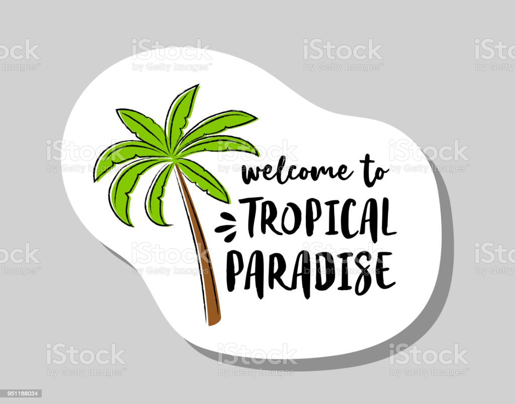 Welcome To Tropical Paradise Summer Badge With Funny Text And