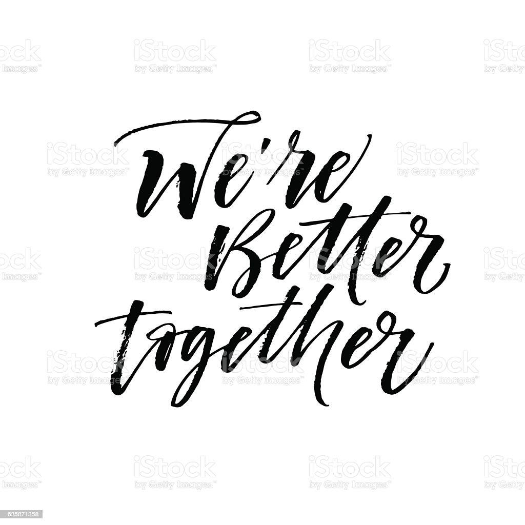 We're better together card. vector art illustration