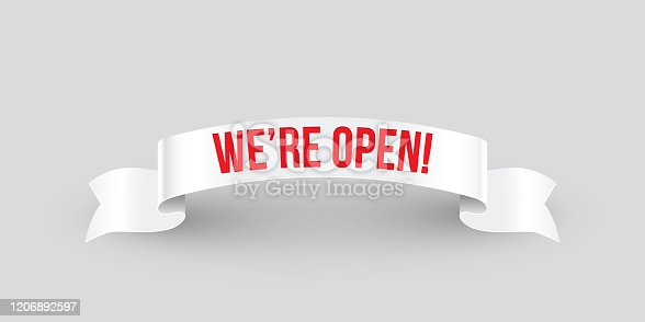 We're open red text on white ribbon isolated on gray. Vector illustration