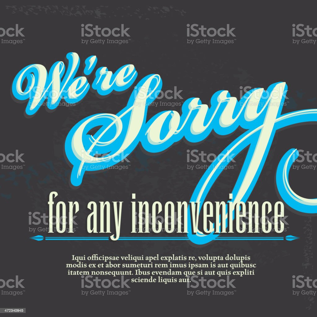 We're Sorry for any inconvenience template design vector art illustration