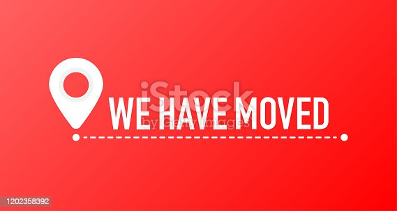 istock We've moved. Moving office sign. Clipart image isolated on red background. 1202358392