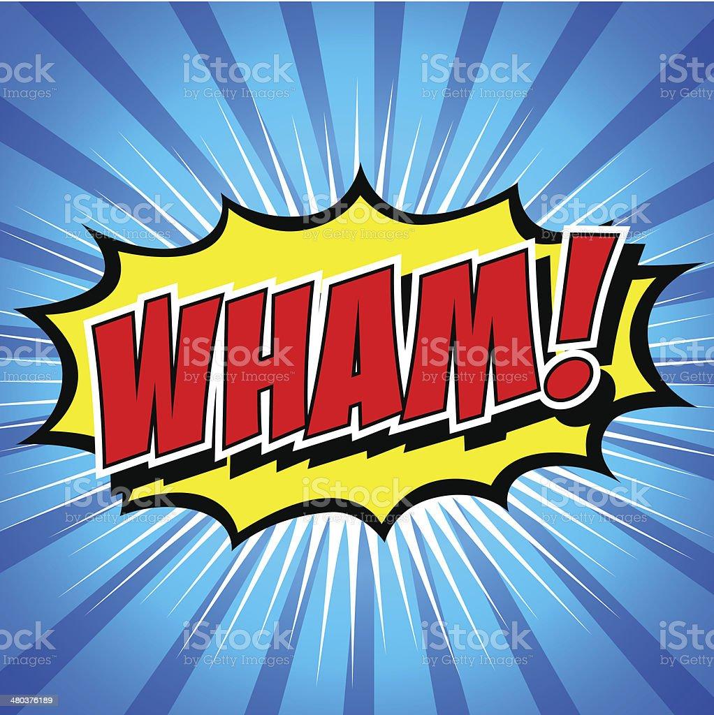 Wham! - Comic Speech Bubble, Cartoon vector art illustration