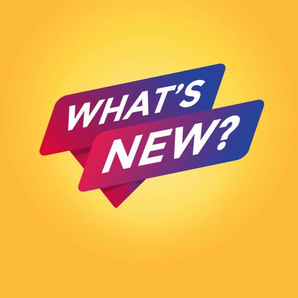 ilustrações de stock, clip art, desenhos animados e ícones de what's new tag sign. - new