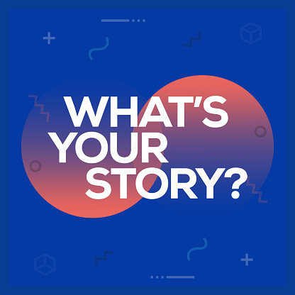 What's Your Story. Inspiring Creative Motivation Quote Poster Template. Vector Typography - Illustration