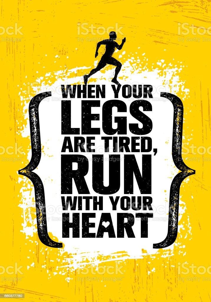 Cuando las piernas están cansadas, correr con tu corazón. Inspirando el medio maratón deporte motivación citar. Bandera de entrenamiento creativo - ilustración de arte vectorial
