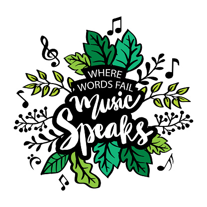 Where words fail music speaks lettering in frame. Hand lettering. Motivational quote.