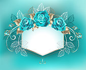 White banner, decorated with turquoise roses with leaves of white gold on turquoise background. Blue Tiffany. Fashionable color. Turquoise rose.