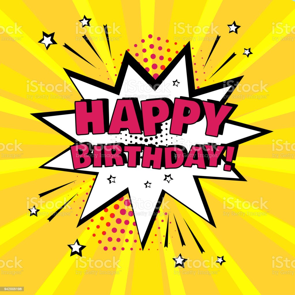 White comic bubble with HAPPY BIRTHDAY word on yellow background. Comic sound effects in pop art style. Vector illustration vector art illustration