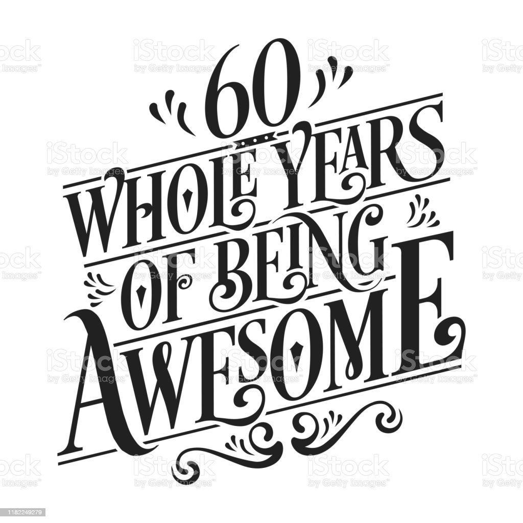 Download 60 Whole Years Of Being Awesome 60th Birthday And Wedding ...