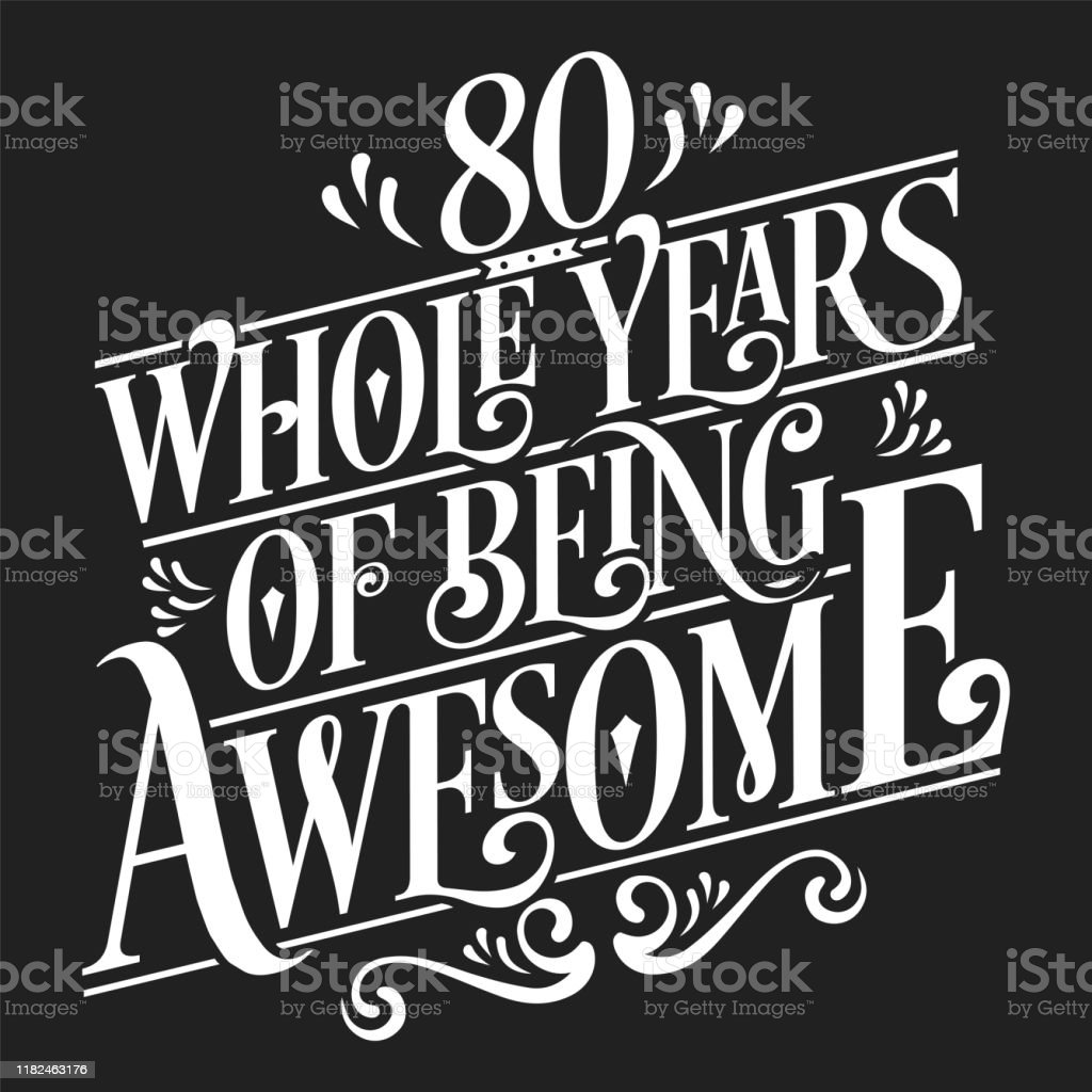 80th Wedding Anniversary Gift: 80 Whole Years Of Being Awesome 80th Birthday And Wedding