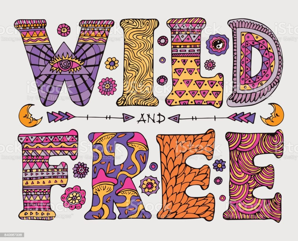 Wild and Free lettering vector art illustration