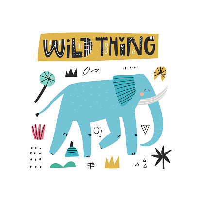 Wild Thing lettering inscription, cute blue elephant character and abstract doodle drawings isolated on white. Big mammal with tusks and trunk. Childish cartoon animal illustration for t shirt print