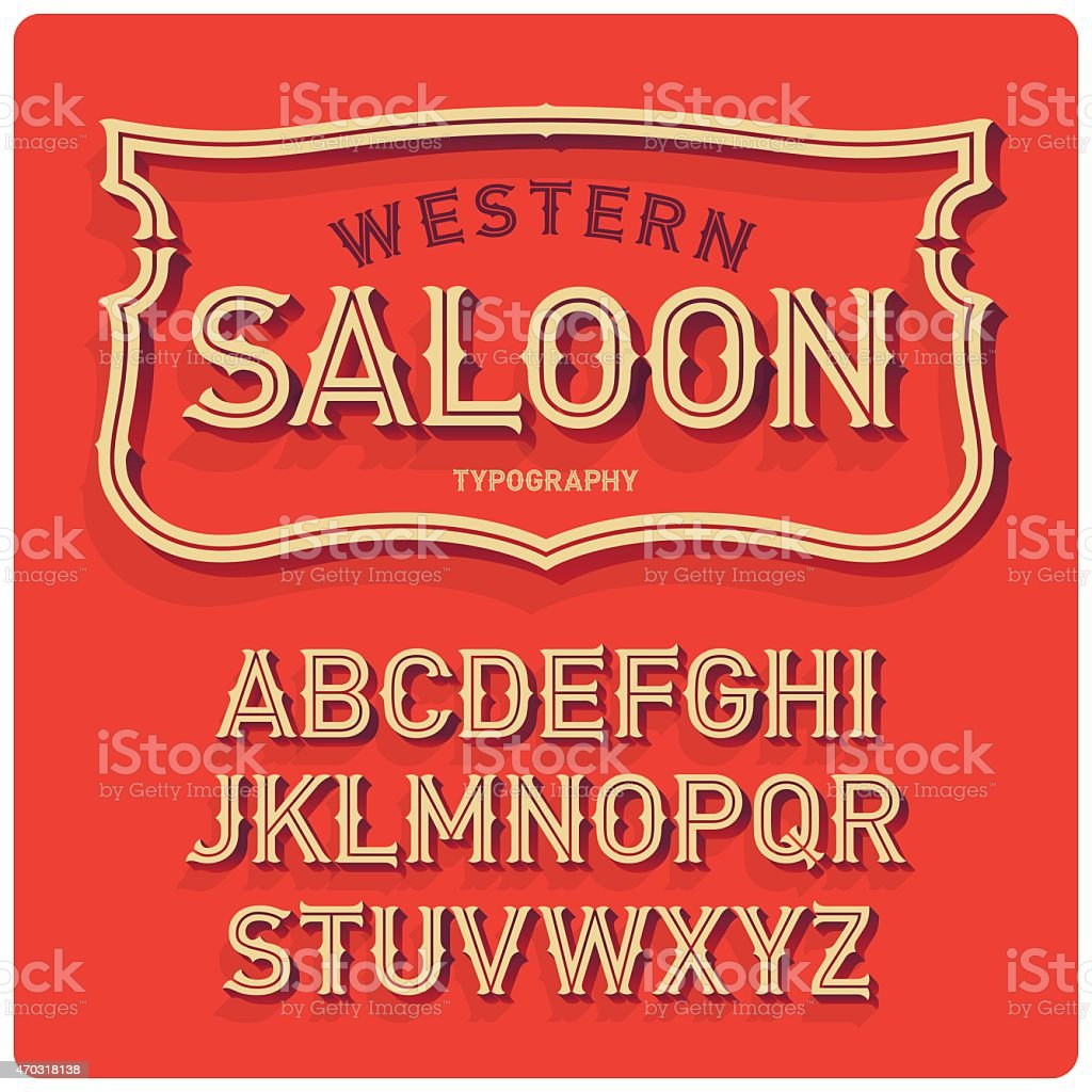 Wild west typeface Saloon vector art illustration